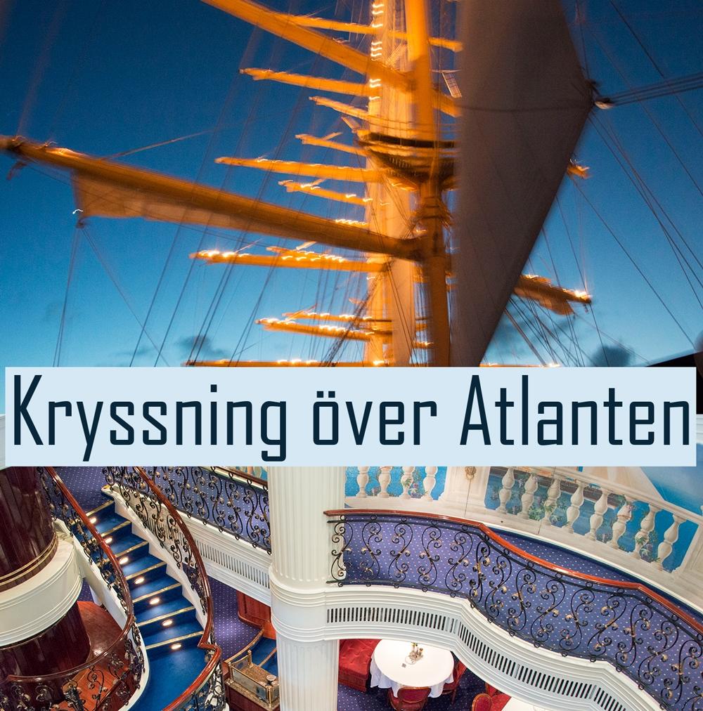 Kryssning över Atlanten med Royal Clipper transatlantisk